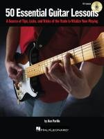 50 Essential Guitar Lessons: A Source of Tips, Licks, and Tricks of th